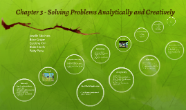 Chapter 3 - Solving Problems Analytically and Creatively