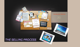Copy of THE SELLING PROCESS