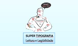 Tipografia: Leitura e Legibilidade