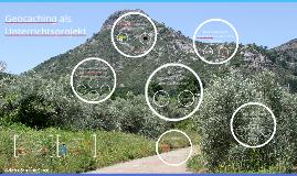 Geocaching als Unterrichtsprojekt