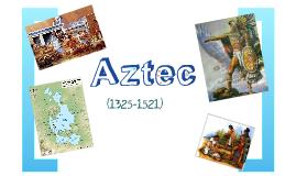Aztec (1325-1521)