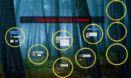 Copy of Liderazgo Clásico y Social