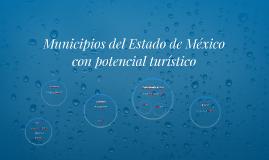 Municipios del Estado de México con potencial turístico