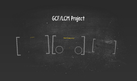 gcf/lcm project