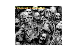 Pintura sobre los muertos