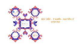 Muc Tieu - Y Nghia - Nguyen Ly GD