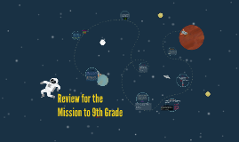 Mission to 9th Grade