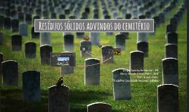 Resíduos sólidos advindos do cemitério