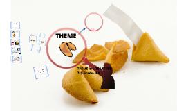 Copy of Theme- 6th Grade (1st Presentation)