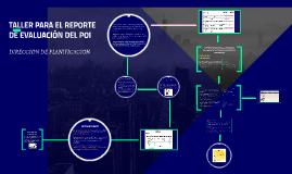 TALLER PARA EL REPORTE DE EVALUAICÓN DEL POI