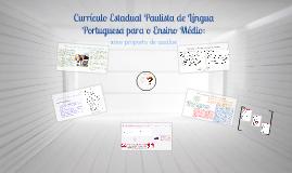 Currículo Estadual Paulista de Língua Portuguesa para o Ensi
