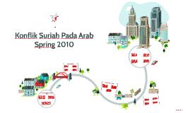Konflik Suriah Pada Arab Spring 2010