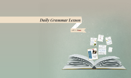 Daily Grammar Lesson