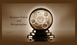 Business Failure and Reorganization