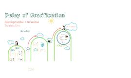 Copy of delayed gratification