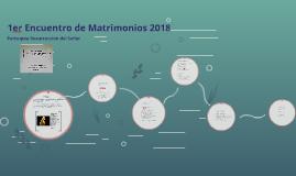 1ra Reunión de Matrimonios 2018