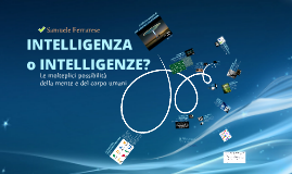 Intelligenza o Intelligenze?