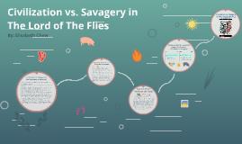 Copy of Civilization vs. Savagery