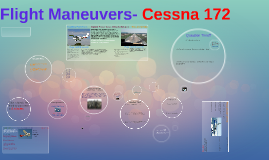 Flight Maneuvers- Cessna 172