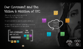 Copy of Our Covenant and the Vision & Mission of SFC