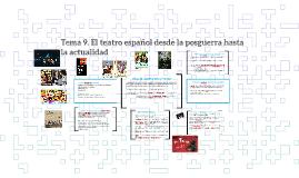 Tema 9. El teatro español desde la posguerra hasta la actual