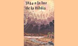 1844 a la luz de la Biblia