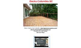 Decks Columbia SC