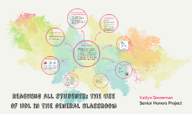 Reaching All students: udl in the general classroom