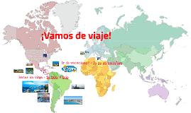 Spanish II - Unit 1: Costa Rica - Lesson 1: ¡Vamos de viaje!