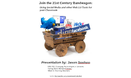 LBS850 - Spring 2014 - Join the 21st Century Bandwagon!