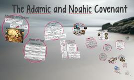 Adamic and Noahic Covenants