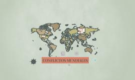 Copia de CONFLICTOS MUNDIALES