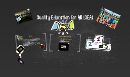 Quality Education for All (QEA)
