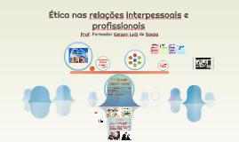 Relações Interpessoais e ética