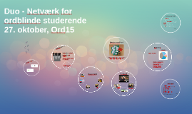 Duo - Netværk for ordblinde studerende