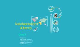 Team characteristics & diversity