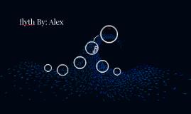 flyth By: Alex