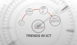 TRENDS IN ICT
