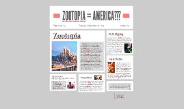 Zootopia = America???