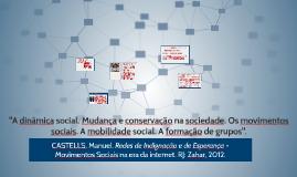 A dinâmica social. Mudança e conservação na sociedade. Os mo