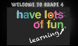 Welcome to Grade 4