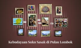 Kebudayaan Suku Sasak di Pulau Lombok