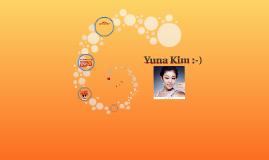 Yuna Kim :-)