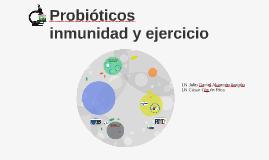 Probióticos inmunidad y ejercicio