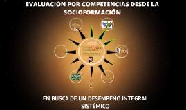 EVALUACIÓN POR COMPETENCIAS DESDE LA SOCIOFORMACIÓN