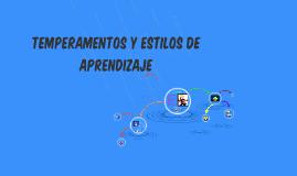TEMPERAMENTOS Y ESTILOS DE APRENDIZAJE