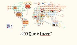 O Que é Lazer?