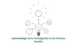 Copy of Epistemología de las Ciencias Sociales