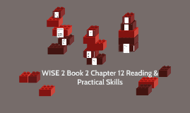 WISE 2 Book 2 Chapter 12 Reading & Practical Skills