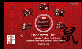 Copy of Chinese-American Culture